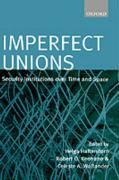 Imperfect Unions: Security Institutions Over Time and Space