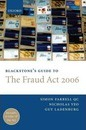 Blackstone's Guide to the Fraud Act 2006 - Guy Ladenburg