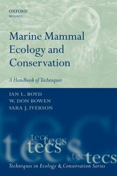 Marine Mammal Ecology and Conservation: A Handbook of Techniques - Iverson, Sara J.