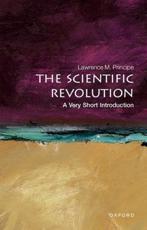 The Scientific Revolution - Lawrence M Principe