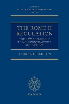 The Rome II Regulation: The Law Applicable to Non-Contractual Obligations [With Paperback Book] - Dickinson, Andrew