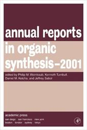 Annual Reports in Organic Synthesis 2001 - Weintraub, Philip M. / Turnbull, Kenneth