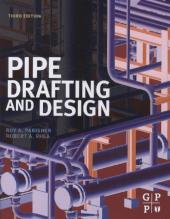 Pipe Drafting and Design - Roy A. Parisher