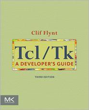 Tcl/Tk: A Developer's Guide - Clif Flynt