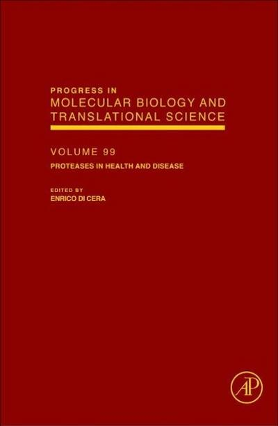 Proteases in Health and Disease - Enrico Di Cera