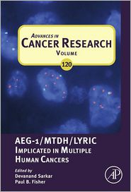 Advances in Cancer Research: AEG-1/MTDH/Lyric Implicated in Multiple Human Cancers