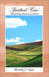 Spiritual Care: Nursing Theory, Research, and Practice - Taylor, Elizabeth Johnston
