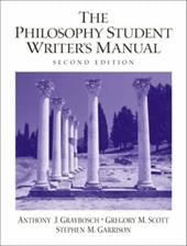 The Philosophy Student Writer's Manual - Graybosch, Anthony / Scott, Gregory M. / Garrison, Stephen M.