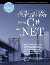 Application Development Using C# and .Net - Stiefel, Michael / Oberg, Robert J. / Steifel, Michael