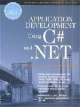 Application Development Using C# and .NET - Robert J. Oberg; Michael Stiefel; Charles Ferebee