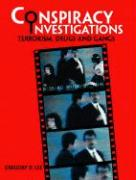 Conspiracy Investigations: Terrorism, Drugs and Gangs