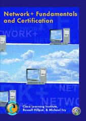 Network+ Fundamentals and Certification - Cisco Learning Institute, Institute / Cisco, Learning Institute / Cisco Learning Institute