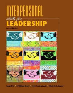 Interpersonal Skills for Leadership - Fritz, Susan M. Lunde, Joyce Povlacs Brown, William