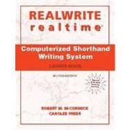 Realwrite/Realtime Computerized Shorthand Writing - McCormick, Robert W.; Freer, Carolee
