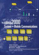 The Cdma2000 System for Mobile Communications: 3g Wireless Evolution