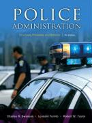 Police Administration: Structures, Processes, and Behavior