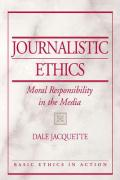 Journalistic Ethics: Moral Responsibility in the Media