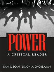Power: A Critical Reader - Daniel Egan, Levon Chorbajian