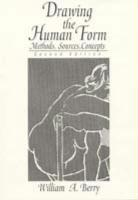 Drawing the Human Form: Methods, Sources, Concepts