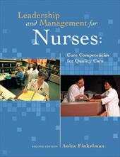 Leadership and Management for Nurses: Core Competencies for Quality Care - Finkelman, Anita Ward