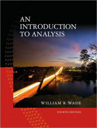 An Introduction to Analysis - William R. Wade