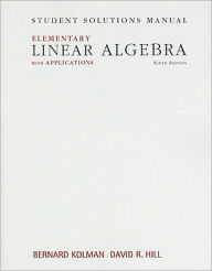 Student Solutions Manual for Elementary Linear Algebra with Applications - Bernard Kolman