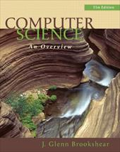 Computer Science: An Overview [With Access Code] - Brookshear, J. Glenn / Smith, David T. / Brylow, Dennis