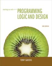 Starting Out with Programming Logic & Design [With CDROM] - Gaddis, Tony