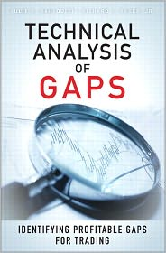 Technical Analysis of Gaps: Identifying Profitable Gaps for Trading - Julie Dahlquist, Richard J. Bauer