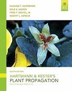 Hartmann & Kester's Plant Propagation: Principles and Practices