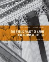 The Public Policy of Crime and Criminal Justice - Marion, Nancy E. / Oliver, Willard M.