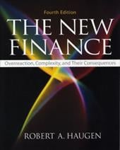 The New Finance: Overreaction, Complexity, and Their Consequences - Haugen, Robert A.