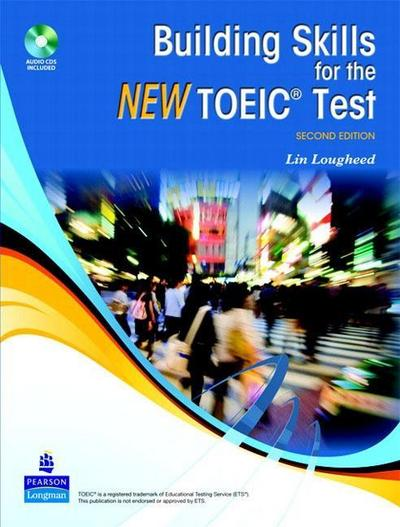 Building Skills for the New TOEIC Test Book - Lin Lougheed