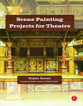 Scene Painting Projects for Theatre - Sherwin, Stephen