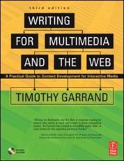 Writing for Multimedia and the Web - Timothy Garrand