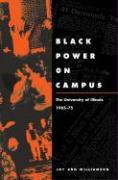 Black Power on Campus: The University of Illinois, 1965-75