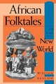 African Folktales in the New World - William W. Bascom