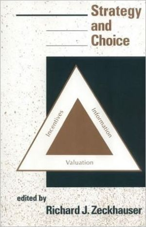 Strategy and Choice - Richard Zeckhauser (Editor)