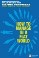 How to Manage in a Flat World - Susan Bloch; Phillip Whiteley