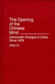Opening of the Chinese Mind - Jing Lin