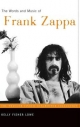 Words and Music of Frank Zappa - Kelly Fisher Lowe