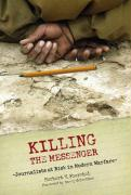 Killing the Messenger: Journalists at Risk in Modern Warfare