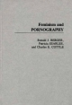 Feminism and Pornography - Ronald J. Berger;  etc.; Patricia Searles; Charles E. Cottle