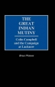 Great Indian Mutiny - Bruce Watson