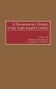 A Documentary History of the Arab-Israeli Conflict - Charles L. Geddes