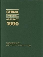 China Statistical Abstract 1990 - State Statistical Bureau Peoples Republi