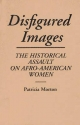 Disfigured Images - Patricia Morton