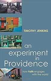 An Experiment in Providence: How Faith Engages the World - Jenkins, Timothy