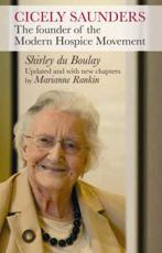 Cicely Saunders - Shirley Du Boulay, Marianne Rankin