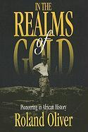 In the Realms of Gold: Pioneering in African History